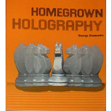 Homegrown Holography
